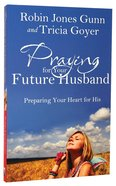 Praying For Your Future Husband Paperback