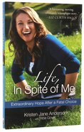 Life, in Spite of Me Paperback
