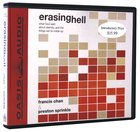 Erasing Hell (Unabridged, 3 Cds) CD