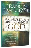 Holiness, Truth and the Presence of God Paperback