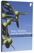 Jesus, Salvation and the Jewish People Paperback