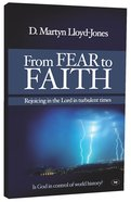 From Fear to Faith (New Larger Format)