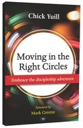 Moving in the Right Circles Paperback