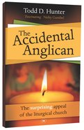 The Accidental Anglican Paperback
