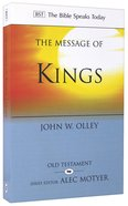 Message of Kings, The: God is Present (Bible Speaks Today Series) Paperback