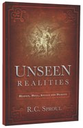 Unseen Realities: Heaven, Hell, Angels and Demons