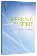 "Hearing the Spirit (Proclamation Trust's ""Preaching The Bible"" Series) Paperback"
