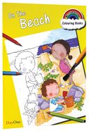 On the Beach (Rainbow Colouring Book Series) Paperback