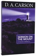 Sermon on the Mount (Carson Classics Series)