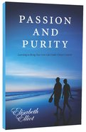 Passion and Purity Paperback