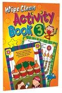 Book 3 (#03 in Wipe Clean Series) Paperback