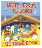 Baby Jesus is Born Sticker Book Paperback