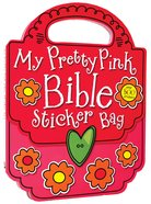 My Pretty Pink Bible Sticker Bag (Activity Book)