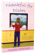 Thankful For Dishes Paperback
