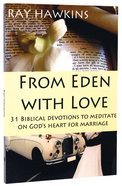 From Eden With Love Paperback