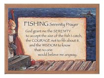 Plaque: Fishing Serenity Prayer