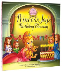 Princess Joys Birthday Blessing (The Princess Parables Series)