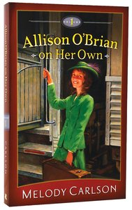 On Her Own (2-In-1) (#01 in Allison OBrian On Her Own Series)