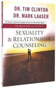 The Quick Reference Guide to Sexuality and Relationship Counseling