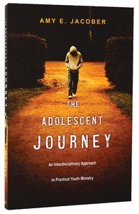 The Adolescent Journey
