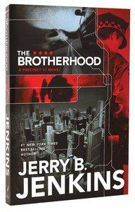 The Brotherhood (#01 in Precinct 11 Series)