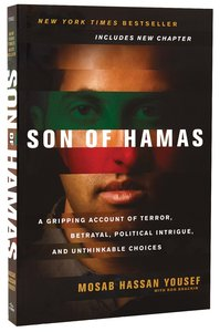 Son of Hamas: A Gripping Account of Terror, Betrayal, Political Intrigue