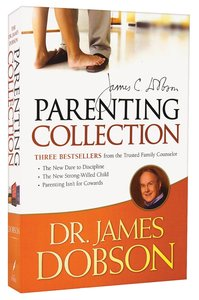 Parenting Collection (Dare To Discipline/strong Willed Child/parenting Isnt For Cowards)
