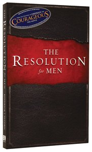The Resolution For Men (Courageous Series)