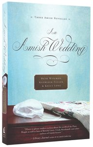 An Amish Wedding (Three Amish Novellas)