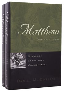 Matthew (2 Vols) (Reformed Expository Commentary Series)