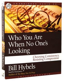 Who You Are When No Ones Looking (3 Cds Unabridged)