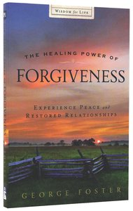 The Healing Power of Forgiveness (Pocket Inspirations Series)