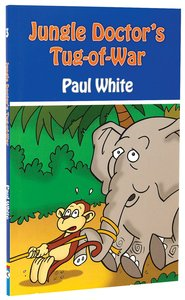 Tug of War (#03 in Jungle Doctor Animal Stories Series)
