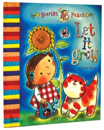 Scarlet Peach: Let It Grow
