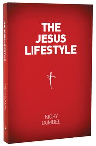 The Jesus Lifestyle (Alpha Course)