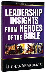 Leadership Insights From Heroes of the Bible
