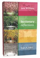 Lectionary Reflections Years a B C