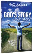 God's Story, Your Story (Youth Edition) (The Story Series) Paperback