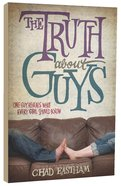 The Truth About Guys Paperback