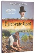 Ellenvale Gold (#01 in Jackson's Creek Trilogy Series) Paperback
