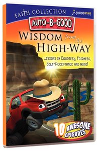 Wisdom From the High-Way (Auto B Good Dvd Faith Series)