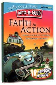 Faith in Action (Auto B Good Dvd Faith Series)
