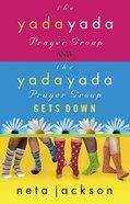 2-In-1 Yada Yada: Yada Yada Prayer Group Yada Yada Gets Down eBook