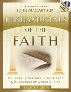 Fundamentals of the Faith (Teacher's Guide With Mp3)