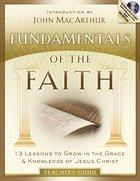 Fundamentals of the Faith (Teacher's Guide With Mp3)