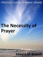 Necessity of Prayer eBook