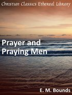 Prayer and Praying Men eBook