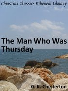 The Man Who Was Thursday eBook