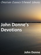 John Donne's Devotions eBook