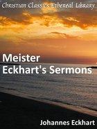 Meister Eckhart's Sermons eBook